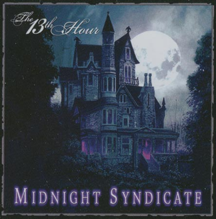 2005 Transworld  Products - Midnight Syndicate - New 2005 CD \'The 13th Hour\' - Picture