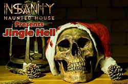 Jingle Hell at Insanity Haunted House (St. Charles, IL)