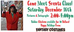 Sventa Claus is Coming to Town at Fantasy Costumes in Chicago, IL