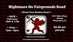 Mend Your Broken Heart at Nightmare on Fairgrounds Road (Princeton, IL)
