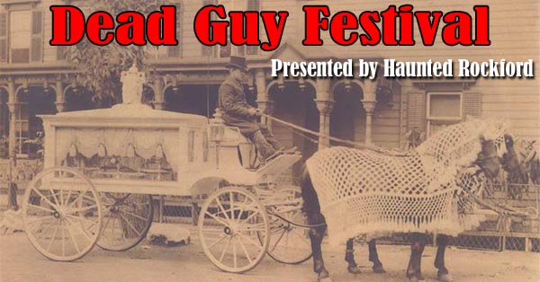 HauntedIllinois.com's review of the '2019 Dead Guy Festival', presented by Haunted Rockford.