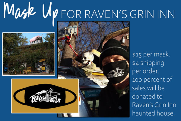 Click here to buy a Ravens Grin Mask.  All proceeds go to Jim and Jessica Warfield.