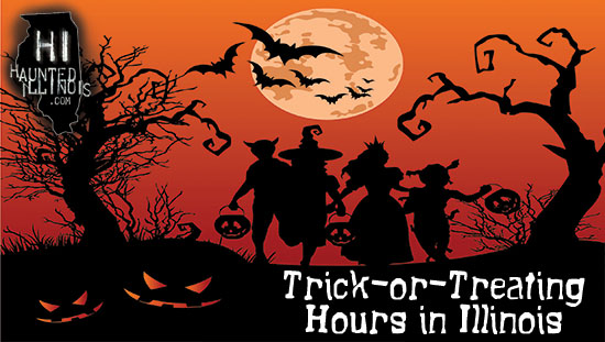 See HauntedIllinois.com's list of official trick-or-treating hours for Illinois cities, towns and villages.