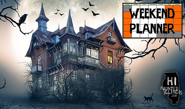 HauntedIllinois.com's Weekend Planner for Illinois Haunted Houses, Halloween Haunted Attractions and Other Halloween Events