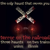 Terror on the Railroad - Union, IL