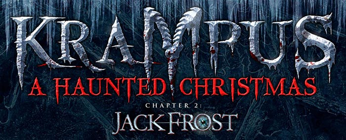 Krampus: A Haunted Christmas / Chapter 2: Jack Frost at the 13th Floor Haunted House in Melrose Park, IL.