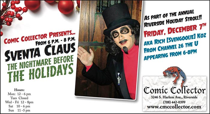 Meet Sventa Claus at Comic Collector in Riverside, IL.