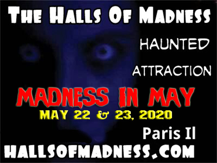 Madness in May at The Halls of Madness in Paris, IL.